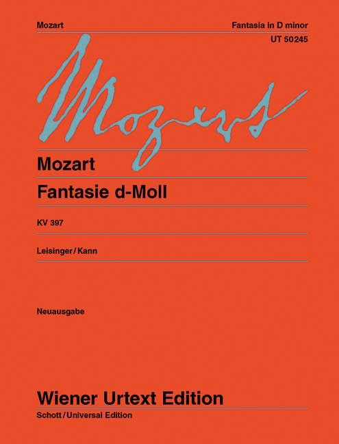 Fantasie d-Moll KV 397 Urtext, (Serie: Wiener Urtext Edition) Urtextausgabe - Mozart, Wolfgang Amadeus; Leisinger, Ulrich (Hrsg.); Kann, Hans (Bearb.)