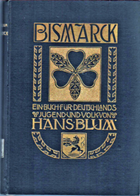 Bismarck : ein Buch f. Deutschlands Jugend u. Volk.