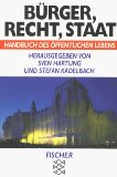 Bürger, Recht, Staat. Handbuch des öffentlichen Lebens. - Hartung, Sven und Stefan Kadelbach