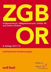 ZGB OR Kaufmännische Studienausgabe: Zivilgesetzbuch, Obligationenrecht, SchKG, BV und weitere Erlasse von Ernst J. Schneiter  2011 - Ernst J. Schneiter