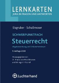Steuerrecht: Abgabenordnung und Einkommensteuer. 60 Karteikarten von Thomas Eisgruber (Autor), Ulrich Schallmoser (Autor), Marco von Münchhausen (Herausgeber), Ingo P. Püschel (Herausgeber)  Auflage: 9. Auflage. (30. September 2008) - Thomas Eisgruber (Autor), Ulrich Schallmoser (Autor), Marco von Münchhausen (Herausgeber), Ingo P. Püschel (Herausgeber)