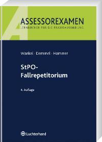 StPO-Fallrepetitorium von Michael Hammer (Autor), Bernhard Wankel (Autor), Ingrid Demmel (Autor)  Auflage: 4., neu bearbeitete Auflage. (21. April 2010) - Michael Hammer (Autor), Bernhard Wankel (Autor), Ingrid Demmel (Autor)