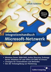 Integrationshandbuch Microsoft-Netzwerk, m. CD-ROM (Gebundene Ausgabe)  von Ulrich Schlüter  Auflage: 1 (2003) - Ulrich Schlüter