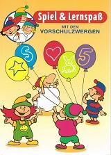 Spiel & Lernspaß mit den Vorschulzwergen Illustrationen von Jan Birck