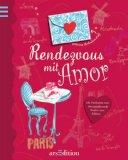 Singer, Claire und Kristina Heldmann: Rendezvous mit Amor. Claire Singer. Mit Ill. von Kristina Heldmann