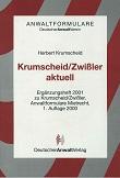 Krumscheid-Zwißler aktuell. von Herbert Krumscheid. Deutscher Anwaltverein, Anwaltformulare