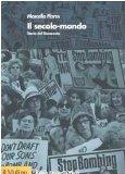 Il secolo-mondo. Storia del Novecento (Biblioteca storica)