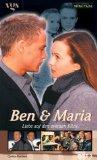 Ben und Maria - Liebe auf den zweiten Blick : Roman / von Carina Martinez nach der gleichnamigen TV-Produktion 1. Aufl.