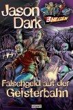 Drei Helden. Bd. 2 - Falschgeld auf der Geisterbahn Überarb. Neuausg.