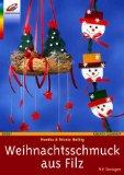 Weihnachtsschmuck aus Filz. Mit Vorlagen