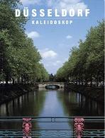 Düsseldorf-Kaleidoskop. Marliese Darsow Fotos. Gerda Kaltwasser Text. [Übers.: Barry Jones ...]
