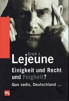 Einigkeit und Recht und Feigheit? : quo vadis, Deutschland ...