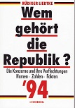 Wem gehört die Republik? : die Konzerne und ihre Verflechtungen ; Namen, Zahlen, Fakten