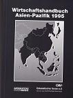 Wirtschaftshandbuch Asien-Pazifik 1995 40.Ausgabe