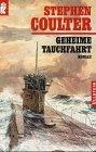 Geheime Tauchfahrt : Roman. [Aus dem Engl. von Willy Thaler], Ullstein ; Nr. 24638