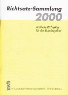 Richtsatz- Sammlung für das Kalenderjahr 2000. Amtliche Richtsätze für das Bundesgebiet