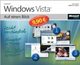 Microsoft Windows Vista auf einen Blick. Jerry Joyce ; Marianne Moon