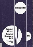 Schwerpunkte ; Bd. 9 2., Straftaten gegen Vermögenswerte 17., neubearb. Aufl.