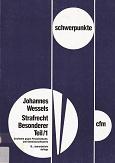 Schwerpunkte ; Bd. 8 1., Straftaten gegen Persönlichkeits- und Gemeinschaftswerte 19., überarb. Aufl.