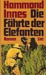 Die Fährte der Elefanten : Roman. [Aus d. Engl. übers. von Helga Künzel]