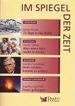 Nando Parrado (72 Tage in der Hölle) - Claudia Tabbert (Aber mein Herz bleibt in Afrika) - Joachim Fuchsberger (Denn erstens kommt es anders...) - Angelika Jung-Hüttl (Feuer gafangen) (Im Spiegel der Zeit)