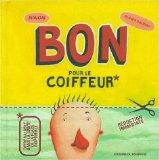 Bon pour le coiffeur (Französisch)