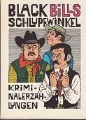 Black Bills Schlupfwinkel : Kriminalerzählungen. Hrsg.: Rudi Chowanetz. [Ill. von Paul Rosié] 3. Aufl.