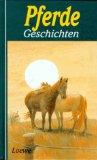 Pferdegeschichten. hrsg. von Jutta Radel 1. Aufl.