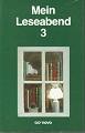 Mein Leseabend 3 [e.Anthologie] / [hrsg. von Gabriele Blod]
