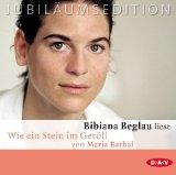 Bibiana Beglau liest Wie ein Stein im Geröll [Tonträger] : Komplettlesung. von Maria Barbal. Regie Hanspeter Krüger Jubiläumsed.