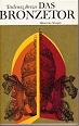 Breza, Tadeusz und Henryk Bereska: Das Bronzetor : Römische Notizen. Tadeusz Breza. [Aus d. Poln. übers. von Henryk Bereska] 2.Aufl.