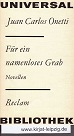 Für ein namenloses Grab : Novellen. [Aus d. Span. von Ulrich Kunzmann. Nachw. von Inna Terterjan], Reclams Universal-Bibliothek ; Bd. 930 : Belletristik 1. Aufl.