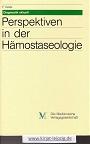 Perspektiven in der Hämostaseologie. hrsg. von F. Keller. Mit Beitr. von M. Barthels ..., Diagnostik aktuell