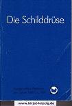 Die Schilddrüse : [ausgew. Referate d. Jahre 1989 bis 1991]. überreicht von E. Merck, Darmstadt