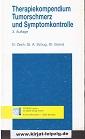 Therapiekompendium Tumorschmerz und Symptomkontrolle. D. Zech ; St. A. Schug ; St. Grond 3. Aufl.