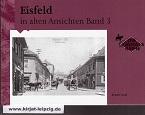 Gauß, Renate: Eisfeld in alten Ansichten Band 3