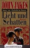 Licht und Schatten : Roman. Aus dem Amerikan. von Michael Kubiak und Erna Tom, Club-Premiere Ungekürzte Buchgemeinschafts-Lizenzausg.