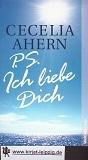 PS: Ich liebe dich : Roman. Aus dem Engl. von Christine Strüh, Weltbild-Reader Ungekürzte Ausg.