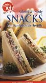 Snacks : schnell & trendy ; von Sandwich bis Tortilla.