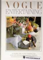 Vogue Entertaining. Lunches - Brunches - Barbecues - Elegant Dinners - Cocktail Parties.