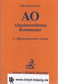 Abgabenordnung : einschließlich Steuerstrafrecht ; [Kommentar]. bearb. von Hans Bernhard Brockmeyer ... Begr. von Franz Klein ; Gerd Orlopp 7., völlig neubearb. Aufl.