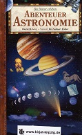 Abenteuer Astronomie. Autor: David H. Levy. Wiss. Berater der Orig.-Ausg.: John O