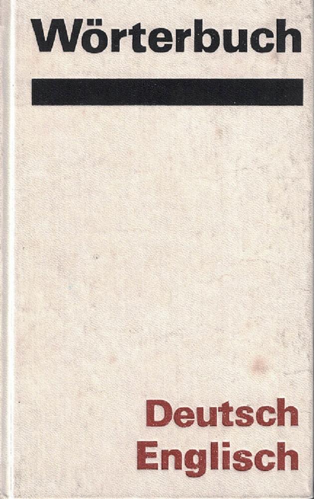 Wörterbuch deutsch-englisch 25. Aufl., unveränd. Nachdr. d. 23., durchges. Aufl.