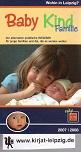 Baby Kind Familie. Wohin in Leipzig? 2007/2008. Der alternative praktische Ratgeber für junge Familien und die, die es werden wollen Text: Mandy Kröher und Susanne Opfermann 2.Aufl.