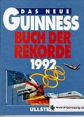 Das neue Guinness Buch der Rekorde 1992