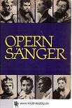 Opernsänger : 44 Porträts aus d. Welt d. Musiktheaters. Hrsg. von. [Mitarb. ...] Fotos von Jürgen Simon [u.a.]