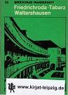 Friedrichroda - Tabarz - Waltershausen, Brockhaus-Wanderheft. Heft 55.