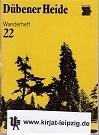Dübener Heide. Wanderheft 22 8. Auflage