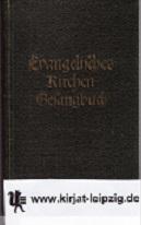Evangelisches Kirchengesangbuch Ausg.f.d.evang.-luth.Landeskirche Sachsen