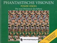 Phantastische Visionen (Power Vision. Die neue Dimension des Sehens)